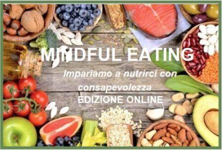 MINDFUL EATING Impariamo a nutrirci con consapevolezza EDIZIONE ONLINE
