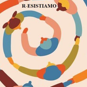 R-ESISTIAMO. Incontri online di confronto e condivisione durante la pandemia