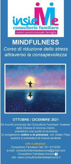 MINDFULNESS Corso di riduzione dello stress attraverso la consapevolezza OTTOBRE- DICEMBRE 2021